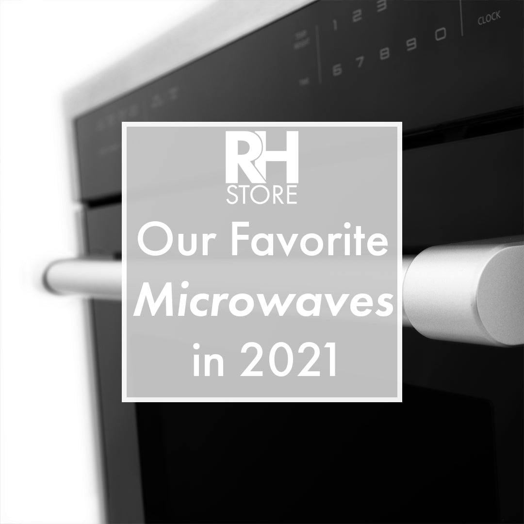 Our Favorite Microwaves in 2021