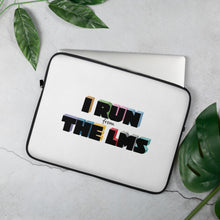 Load image into Gallery viewer, 'I Run the LMS' Laptop Sleeve