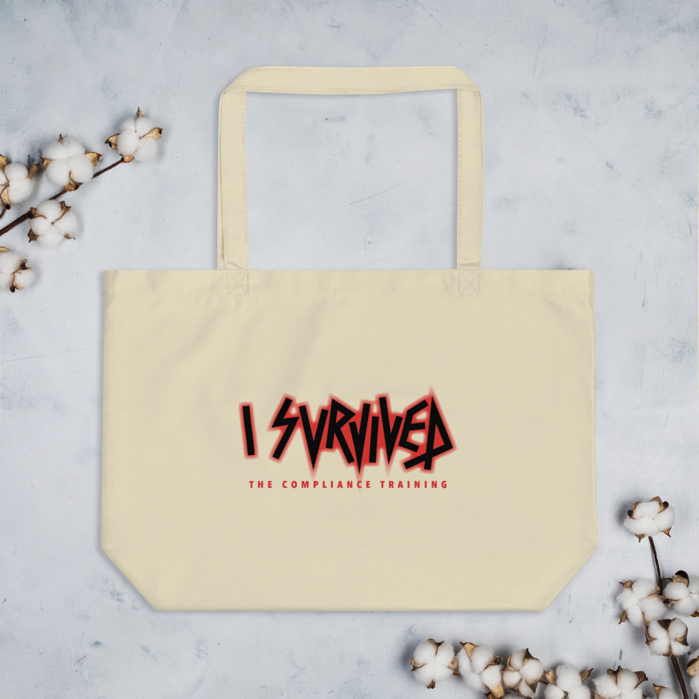 'I Survived the Compliance Training' Large organic tote bag