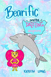 Bearific® and the Dazzling Dolphins