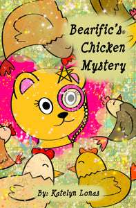 Bearific's® Chicken Mystery