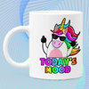 Today's Mood...Unicorn Mug Mug TeeInBlue