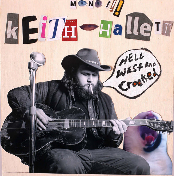 Keith Hallett - Hell West & Crooked