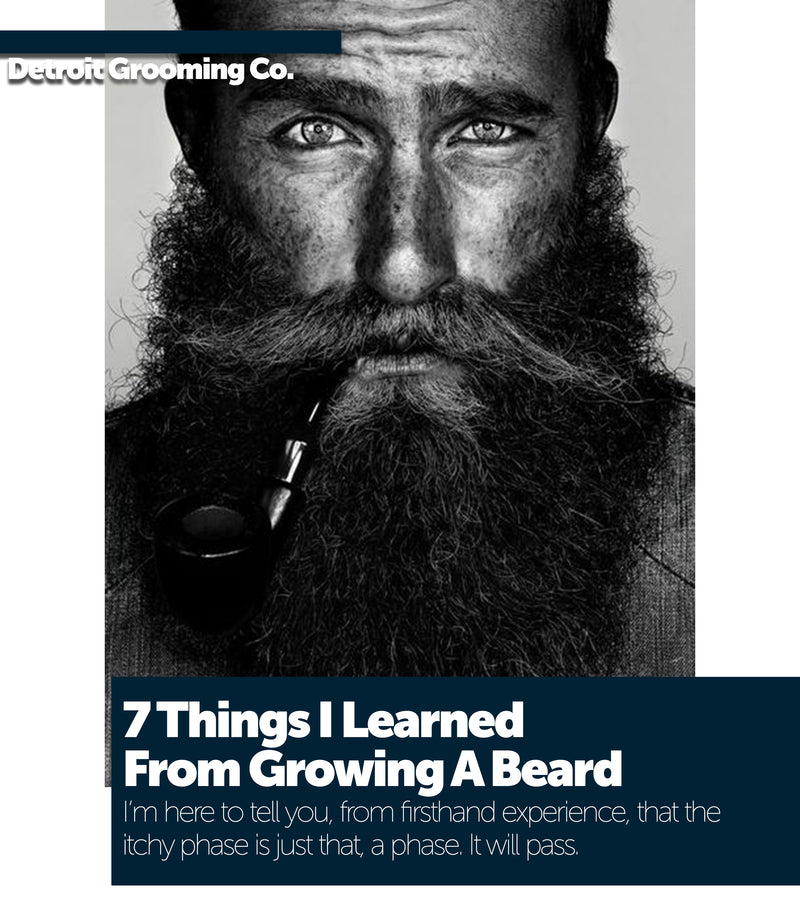 7 Things I Learned From Growing A Beard