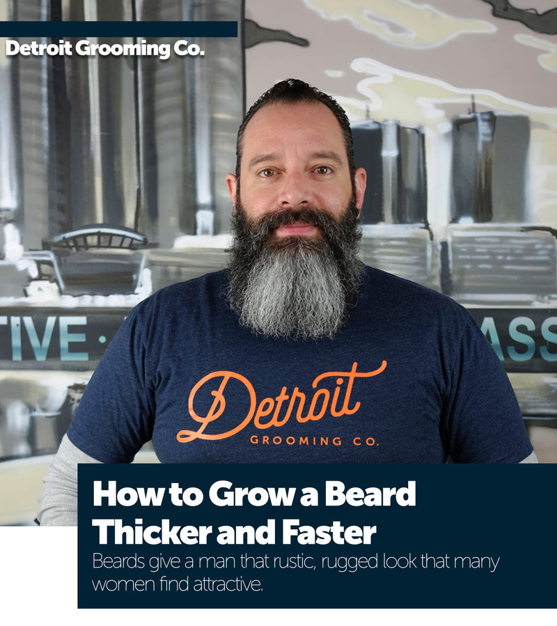 How to Grow a Beard Thicker and Faster