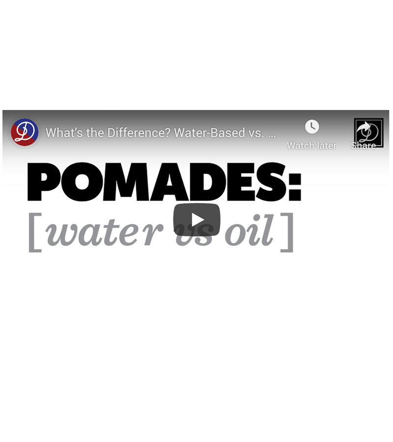 Intro to Hair Pomades: Water vs. Oil