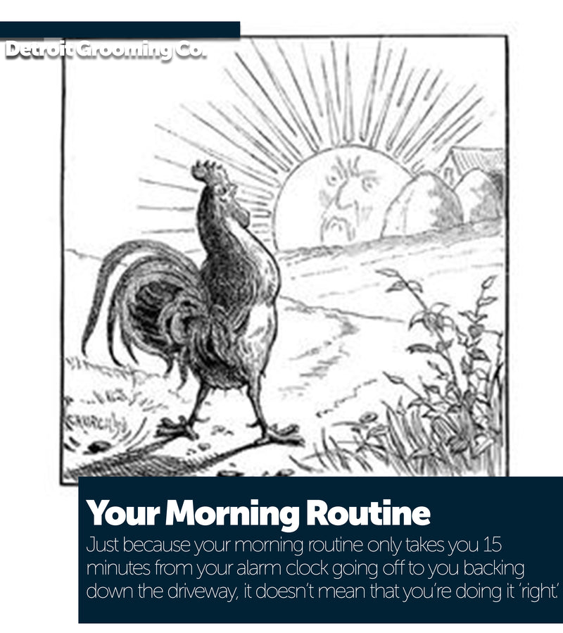 Your Morning Routine (Given You're Doing Everything Right)