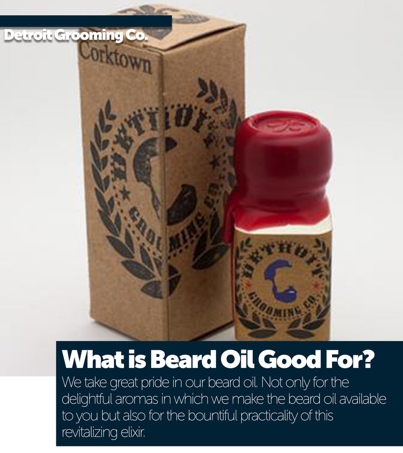 What is beard oil good for
