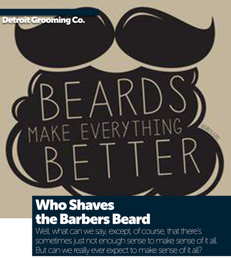 Who Shaves the Barber's Beard: A Catch-22 and a Paradox too