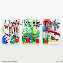 Lade das Bild in den Galerie-Viewer, World Keeps Turning