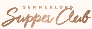 Summerlong Supper Club