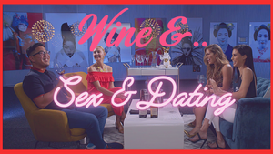 Wine & Relationships | Valentine's Day Special