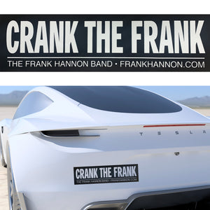"""CRANK THE FRANK"" Bumper Sticker (3"" x 11"")"