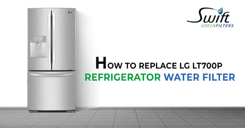 How to Replace LG LT700P Refrigerator Water Filter