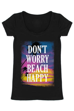 Don't Worry Beach Happy Scoop Neck Shirt Tops- Niobe Clothing