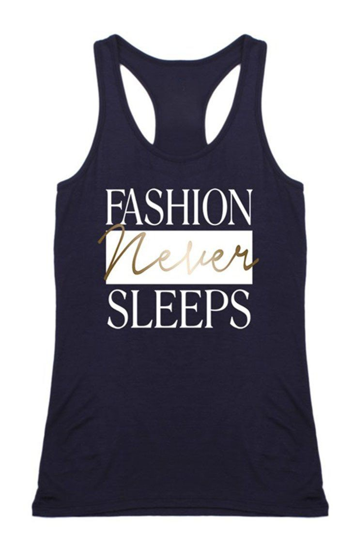 Fashion Never Sleeps Racerback Tank Top Tops- Niobe Clothing