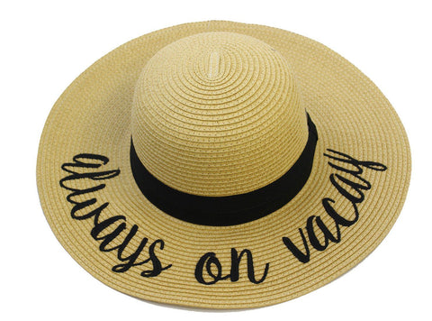'Always on Vacay' Embroidered Floppy Sun Straw Hat