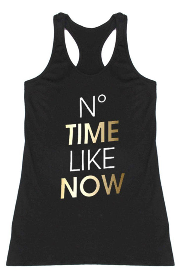 No Time Like Now Racerback Tank Top Tops- Niobe Clothing