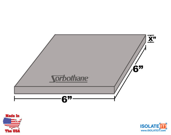 "6"" x 6"" Sorbothane Sheet stock ""X"" is thickness"