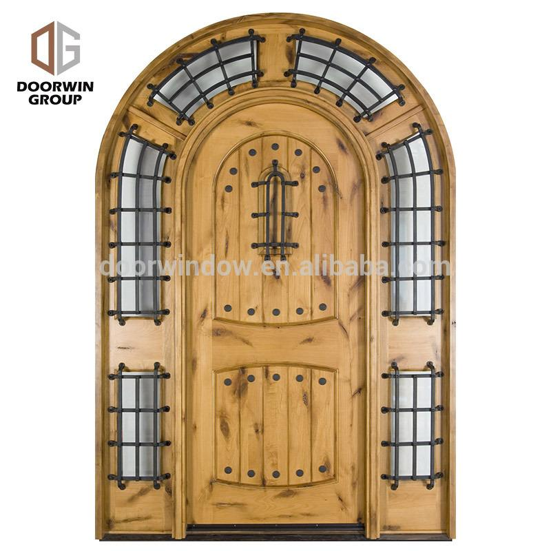 DOORWIN 2021safety door design with grill Single entry wood doors arched french doors made of solid knotty alder by Doorwin