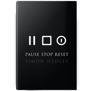 Pause Stop Reset Book by Simon Hedley