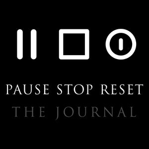 Pause Stop Reset | The Journal - PreOrders