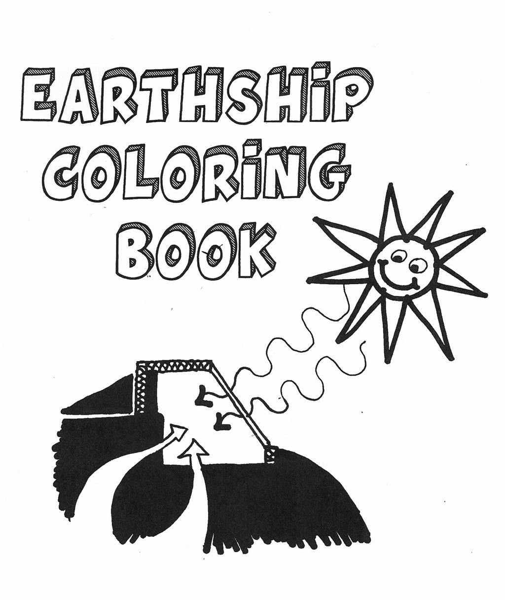 Earthship Coloring Book - Earthship Biotecture