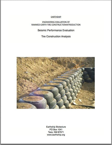 Earthship Engineering Report - Earthship Biotecture