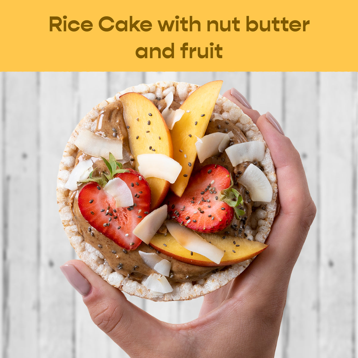 Rice Cake with Nut Butter and Fruit Recipe Dish Buy Now