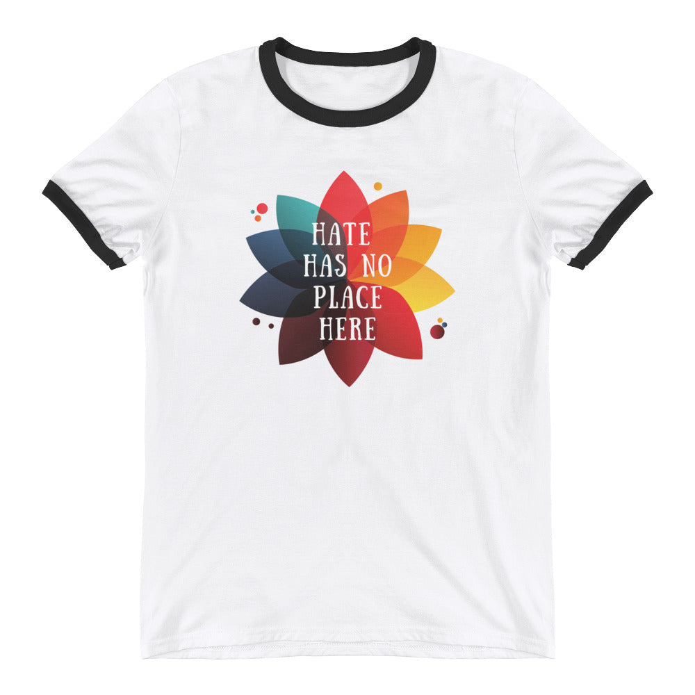 Hate Has No Place Here Ringer T