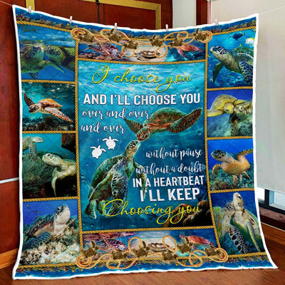 couple-sea-turtle.-i-choose-you-and-i'll-choose-you-quilt-blanket--pod0801qlt0001
