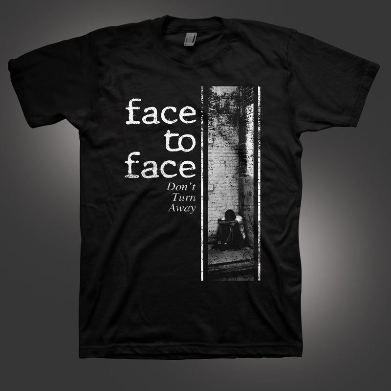 FACE TO FACE DON'T TURN AWAY T-SHIRT