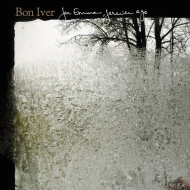 BON IVER 'FOR EMMA, FOREVER AGO LP