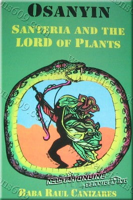 Osayin Santeria and the Lord of the plants