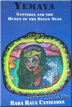 Yemaya Santeria and the Queen of the Seven Seas