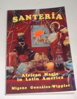 Santeria African Magic in Latin America
