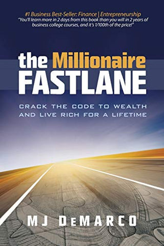 Image of The Millionaire Fastlane: Crack the Code to Wealth and Live Rich for a Lifetime!