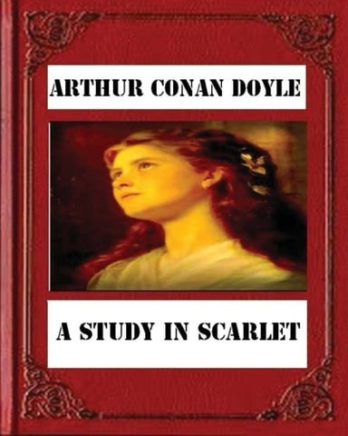 Image of A Study in Scarlet (1887) by Sir Arthur Conan Doyle