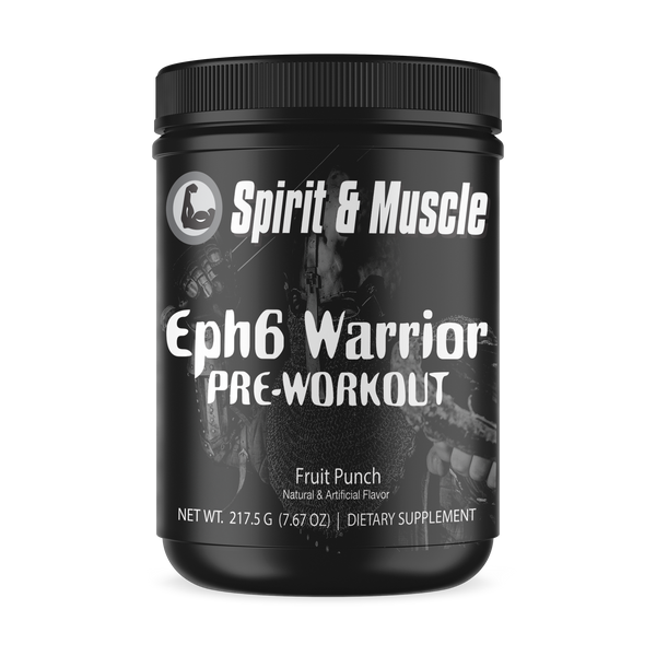 Eph. 6 Warrior Pre-Workout