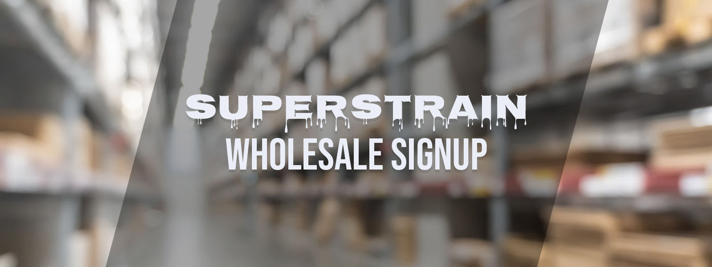 Superstrain Wholesale Signup
