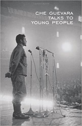 Che Guevara Speaks to Young People