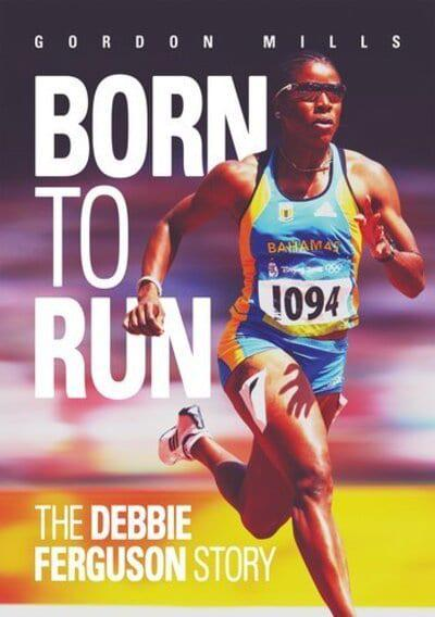 Born to Run: The Debbie Ferguson Story