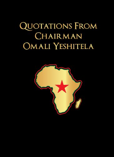 Quotations from Omali Yeshitela