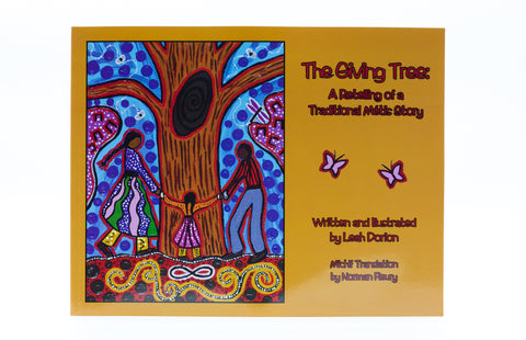 The Giving Tree: A Retelling of a Traditional Métis Story