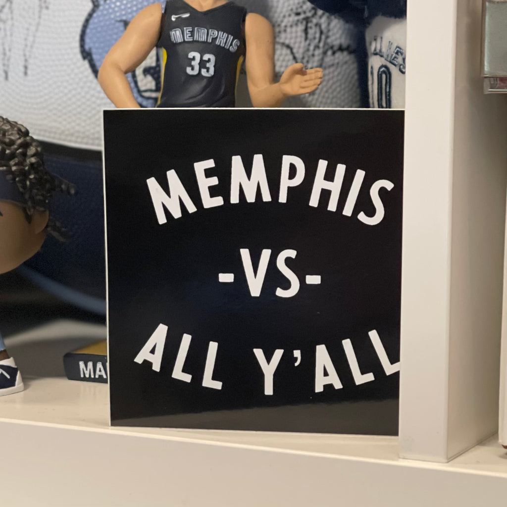 Memphis Vs. All Y'all sticker