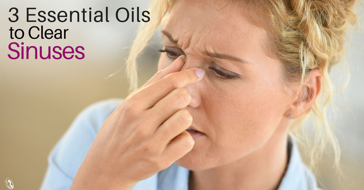3 Essential Oils to Clear Sinuses