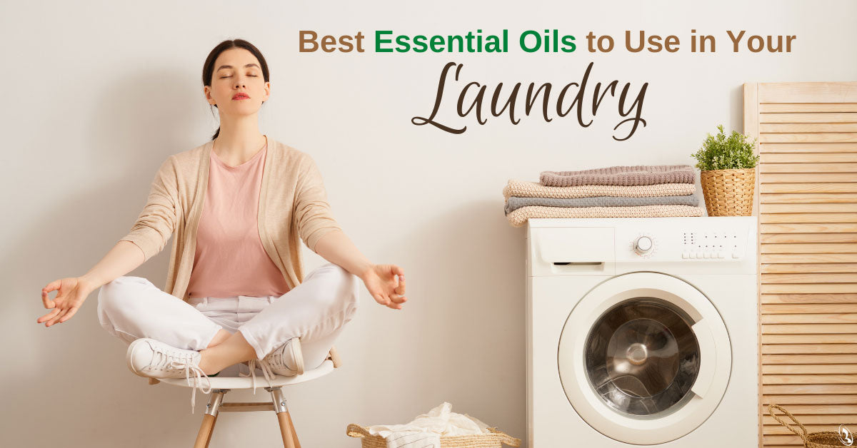 Best Essential Oils to Use in Your Laundry