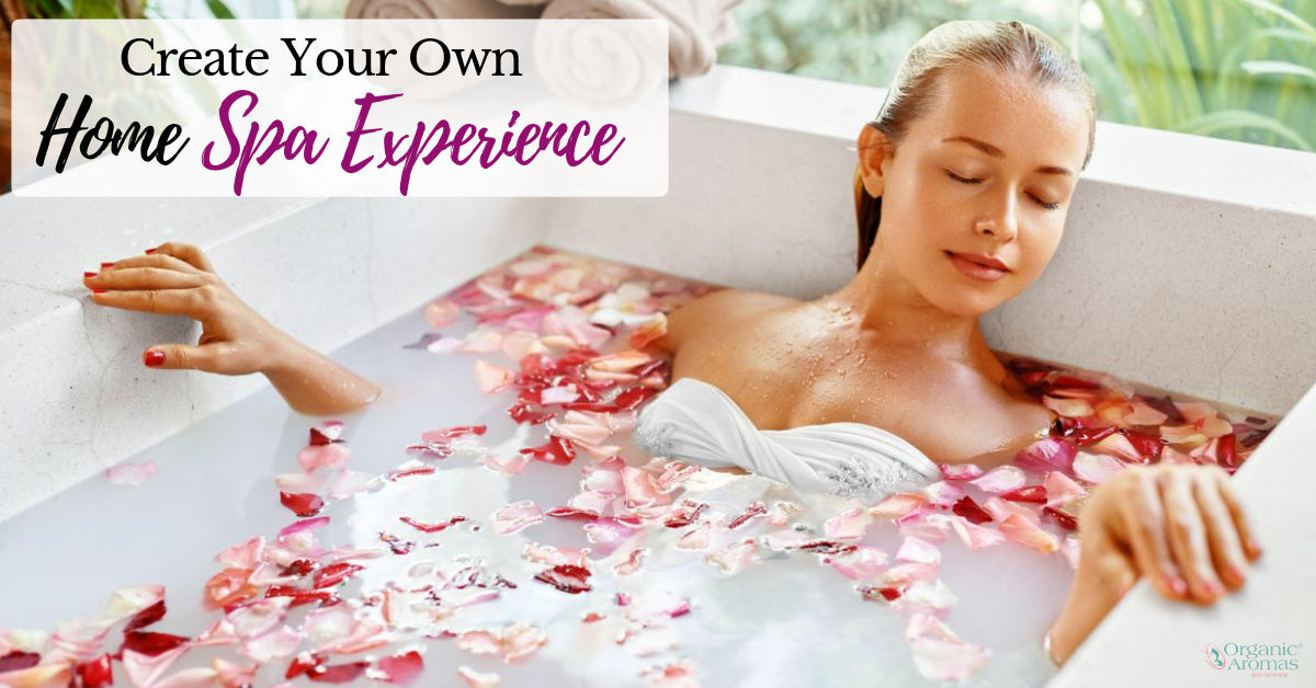 Create Your Own Home Spa Experience