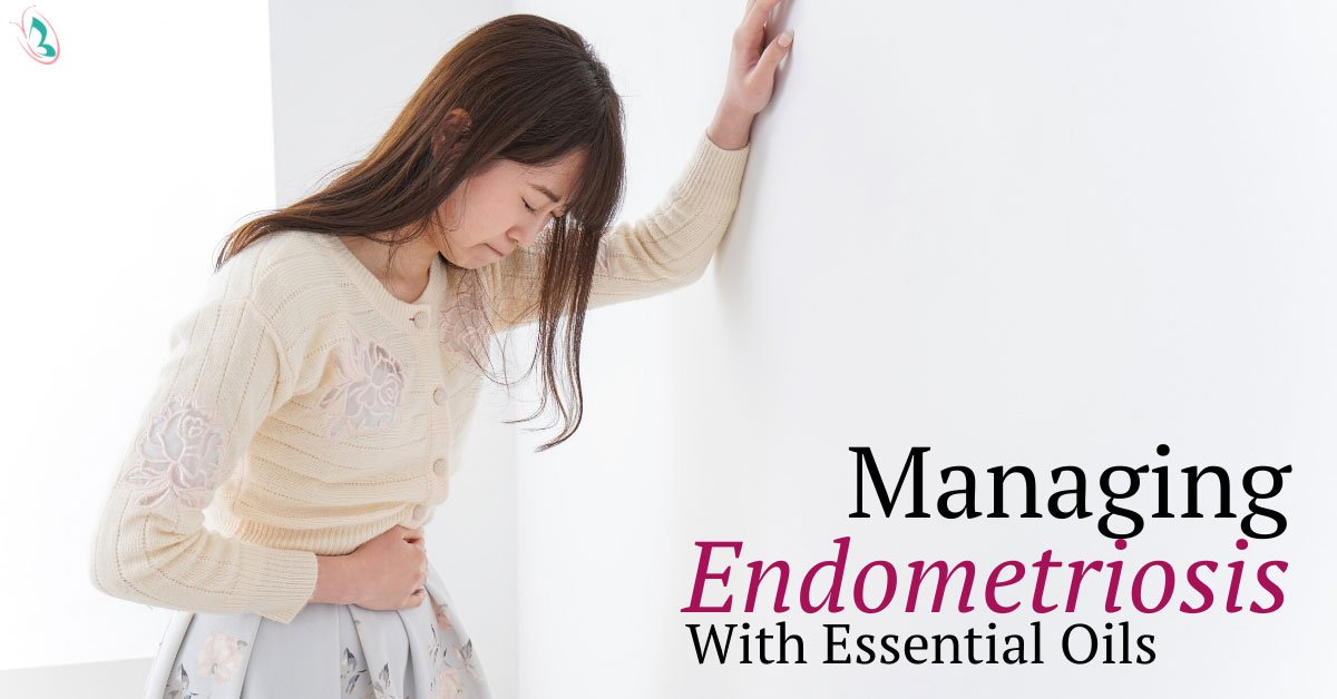 Managing Endometriosis With Essential Oils