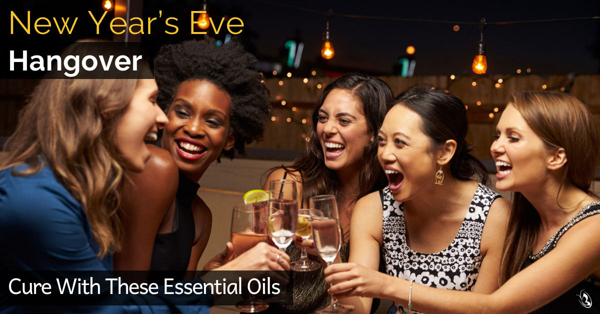 New Year's Eve Hangover Cure With These Essential Oils